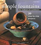 Simple Fountains for Indoors & Outdoo...