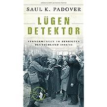 Lügendetektor: Vernehmungen im besiegten Deutschland 1944/1945 (Extradrucke der Anderen Bibliothek, Band 9)