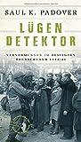 Image de Lügendetektor: Vernehmungen im besiegten Deutschland 1944/1945 (Extradrucke der Anderen B