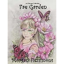 Fae Garden Colouring Book: Art Therapy Collection