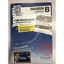 """Fahren lernen B: Das Begleitbuch zur Führerscheinprüfung (+DVD """"Das Navi zum Führerschein"""")"""
