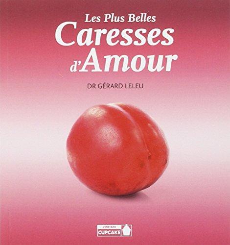 Les plus belles caresses d'amour par Gérard Leleu