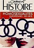Cahiers d'Histoire, N° 119, Avril-juin 2 - Homoxualités européennes : XIXe-XXe siècles