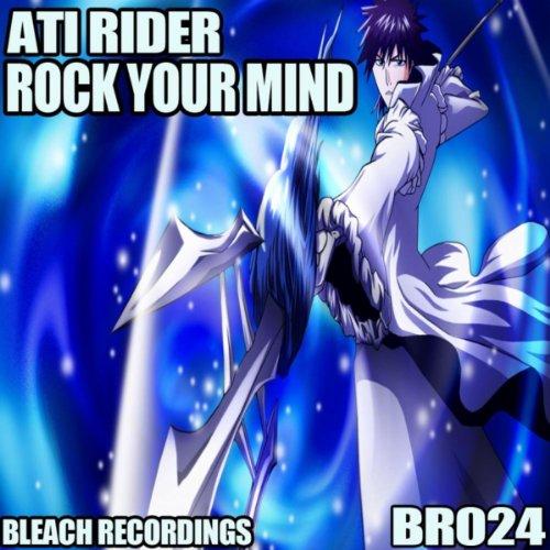 Im Rider Song Download Mp3: Rock Your Mind (Original Mix) Von Ati Rider Bei Amazon