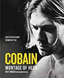 Kurt Cobain: A Montage of Heck by Brett Morgen (2015-05-11)