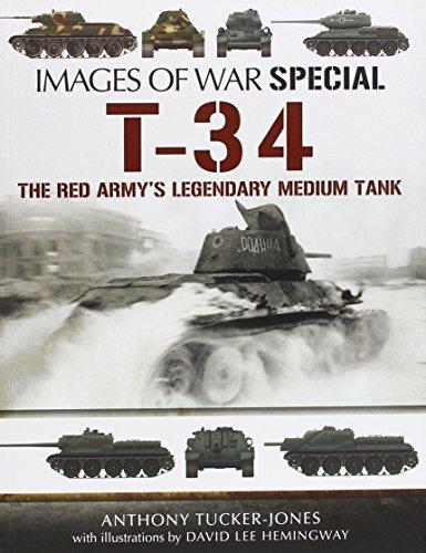 T-34: The Red Army's Legendary Medium Tank (Images of War) por Anthony Tucker-Jones