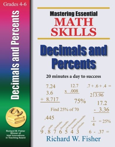 Mastering Essential Math Skills DECIMALS AND PERCENTS (Mastering Essential Math Skills) by Richard W. Fisher (2008-04-21)