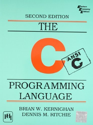 The C Programming Language by Brian W. Kernighan, Dennis M. Ritchie (1988) Paperback