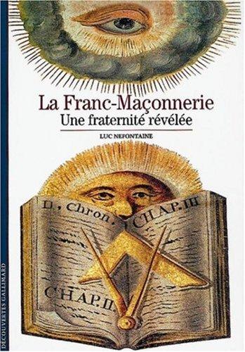 La franc-maçonnerie par Luc Nefontaine