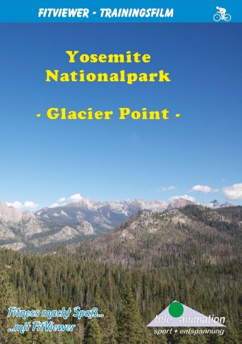 Yosemite Nationalpark - Glacier Point Tour - FitViewer Indoor Video Cycling USA