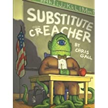 Substitute Creacher by Chris Gall (2011-08-01)
