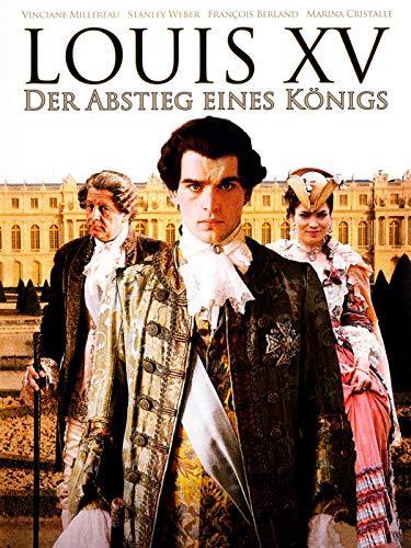 Louis XV - Der Abstieg eines Königs