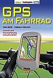 GPS am Fahrrad: Technik und Tourenplanung einfach erklärt