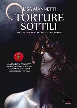 Torture sottili (k_noir Vol. 10) di [Mannetti, Lisa]