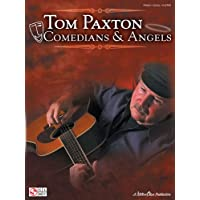 Tom Paxton: Comedians & Angels