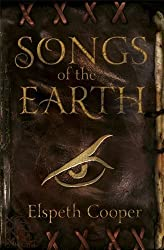 Songs of the Earth: The Wild Hunt Book One by Cooper, Elspeth (2012) Paperback