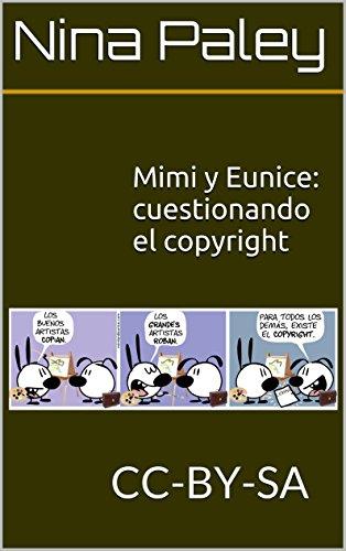 Mimi y Eunice: cuestionando el copyright por Nina Paley