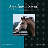 Appaloosa Spirit (Spirit of the Horse) by Audrey Pavia (1999-04-01)