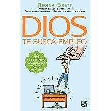 Dios te busca empleo (Spanish Edition) by Regina Brett (2015-12-15)