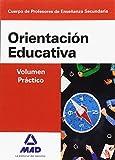 Cuerpo de Profesores de Enseñanza Secundaria Orientación Educativa. Volumen Práctico - 9788414202746