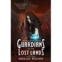 Guardians of the Lost Lands (The Guardians Book 3)