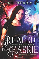 Reaped from Faerie: Volume 2 (Stolen Magic)