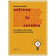 2: Entrena tu cerebro / Train your brain