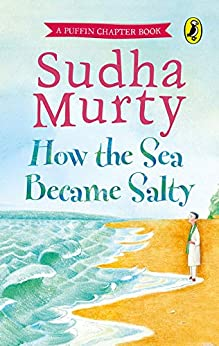 How the Sea Became Salty by [Murty, Sudha]