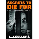 Secrets to Die For (A Detective Jackson Mystery) (English Edition)