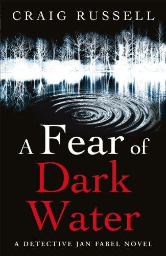 A Fear Of Dark Water (Jan Fabel 6)