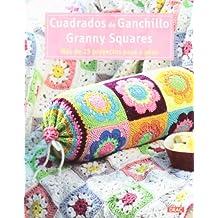Cuadrados de ganchillo Granny Squares: Más de 25 proyectos paso ...