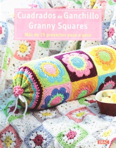 Descargar Libro Cuadrados de ganchillo Granny Squares: Más de 25 proyectos paso a paso de Vv.Aa.