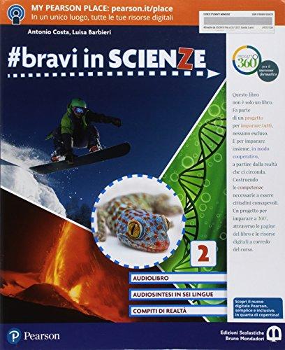 #bravi in scienze. Per la Scuola media. Con e-book. Con espansione online: 2