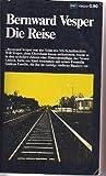 Die Reise. Romanessay. Ausgabe letzter Hand.
