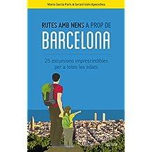 Rutes amb nens a prop de Barcelona