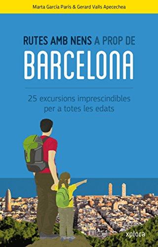 Rutes amb nens a prop de Barcelona por Marta García Paris