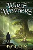 Wards and Wonders (Gem Lore Series Book 1) by Kay L. Ling