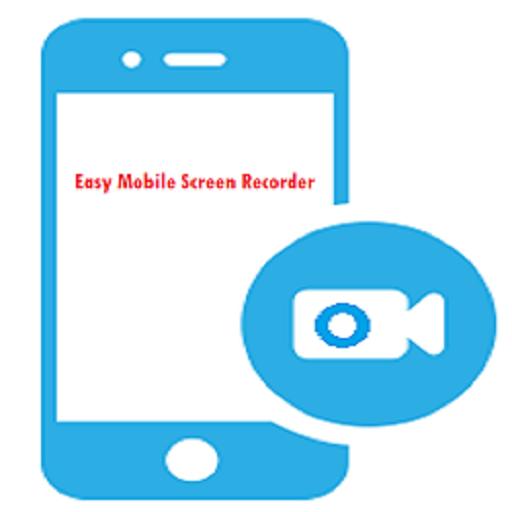 Easy Mobile Screen Recorder (Easy Screen Recorder)