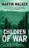 Children of War: A Bruno Courreges Investigation