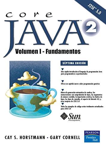 Core Java 2 Volumen I: Volumen I, fundamentos por Cay Horstmann