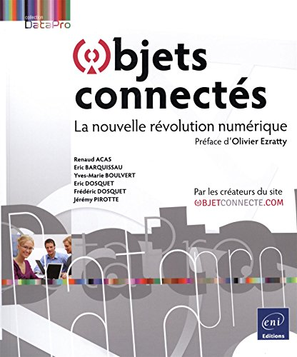 Objets connectés - La nouvelle révolution numérique par Yves-Marie BOULVERT