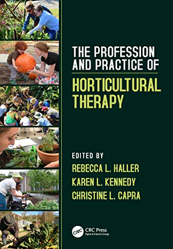 The Profession and Practice of Horticultural Therapy (English Edition)