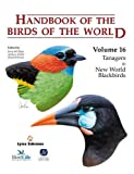 Handbook of the Birds of the World. Vol.16: Tanagers to New World Blackbirds