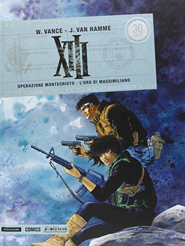 XIII. Operazione Montecristo. L'oro di Massimiliano: 12