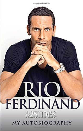[Rio Ferdinand #2sides: My Autobiography] (By: Rio Ferdinand) [published: October, 2014]