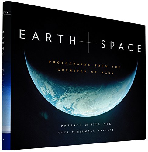 Earth and Space: Photographs from the Archives of NASA by Nirmala Nataraj (2015-10-13)