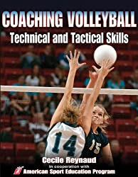 Coaching Volleyball Technical and Tactical Skills (Technical and Tactical Skills Series)