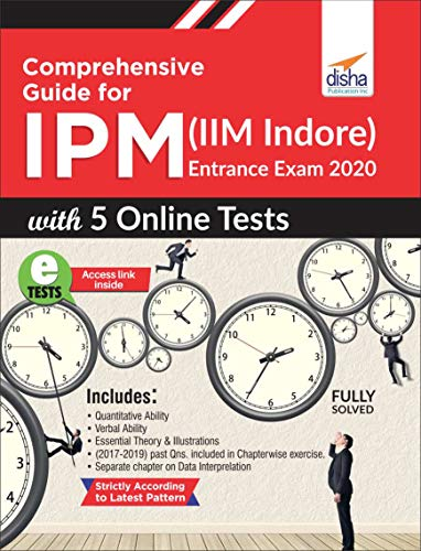 Comprehensive Guide for IPM (IIM Indore) Entrance Exam 2020 with 5 Online Tests