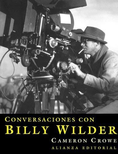 Conversaciones con Billy Wilder (Libros Singulares) (Spanish Edition) by Cameron Crowe(2005-06-30)
