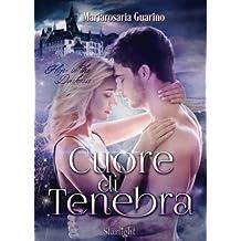 Cuore di tenebra - Hope in the darkness (Collana Starlight)
